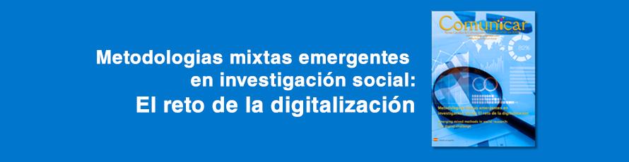 Comunicar nº 65: Metodologías mixtas emergentes en investigación social: El reto de la digitalización