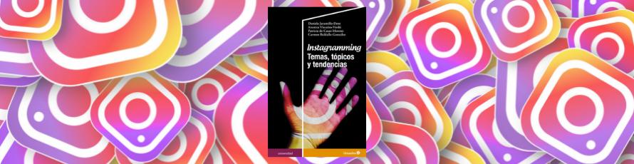 """""""Instagramming"""", nueva tendencia en el contexto académico"""